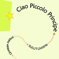 CIAO PICCOLO PRINCIPE